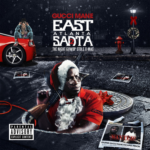 East Atlanta Santa 2 by Gucci Mane