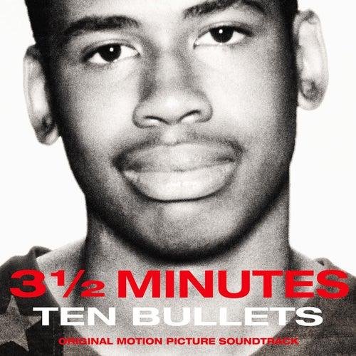 3-1/2 Minutes Ten Bullets (Original Motion Picture Soundtrack) by Todd Boekelheide