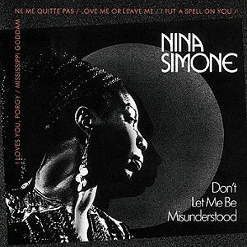 Don't Let Me Be Misunderstood by Nina Simone