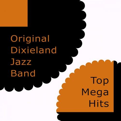 Top Mega Hits by Original Dixieland Jazz Band