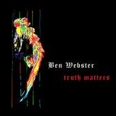 Truth Matters von Ben Webster