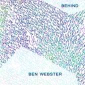 Behind von Ben Webster