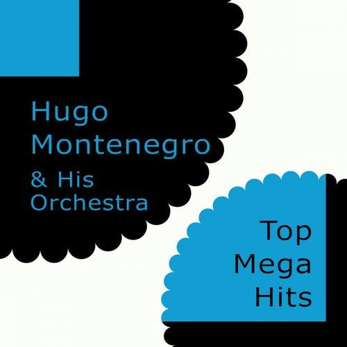 Top Mega Hits von Hugo Montenegro