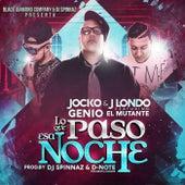 Lo Que Paso Esa Noche (feat. Genio el Mutante) by Jocko
