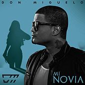 Mi Novia by Don Miguelo