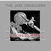 Flight To Mars von The Crusaders