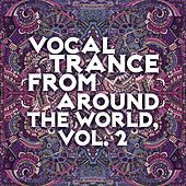 Vocal Trance from Around the World, Vol. 2 by Various Artists