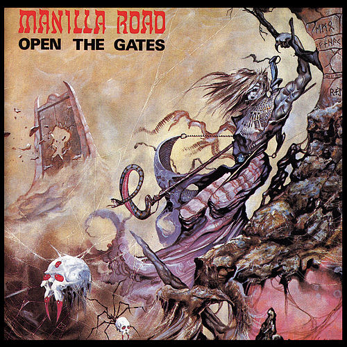 Open The Gates (2015 Remaster - Ultimate Edition) by Manilla Road