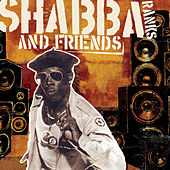 Shabba & Friends von Shabba Ranks