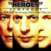 Heroes Symphony by Philip Glass