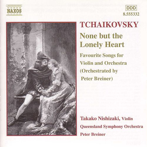 None But The Lonely Heart by Pyotr Ilyich Tchaikovsky