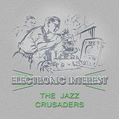 Electronic Interest von The Crusaders