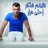 Ahla Qarar by Haitham Shaker