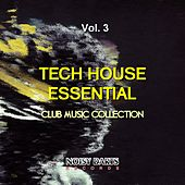 Tech House Essential, Vol. 3 (Club Music Collection) by Various Artists