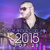 Romanticas del M|a 2015, Top 20 by Various Artists