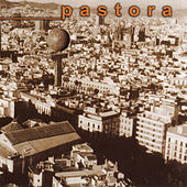 Pastora by Pastora