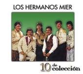 10 De Colección by Los Hermanos Mier