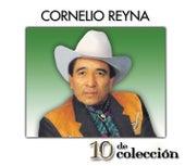10 De Colección by Cornelio Reyna