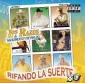 Rifando La Suerte by Los Razos