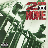 2nd II None by 2nd II None