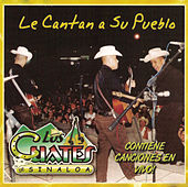 Le Cantan A Su Pueblo by Los Cuates De Sinaloa