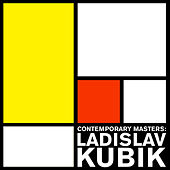 Contemporary Masters: Ladislav Kubik by Various Artists