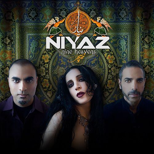 Nine Heavens by Niyaz