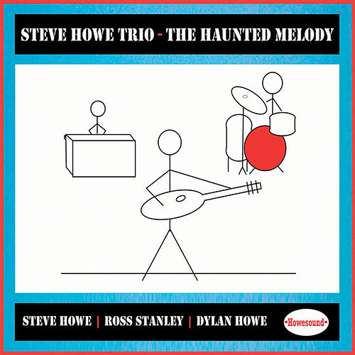 The Haunted Melody by Steve Howe