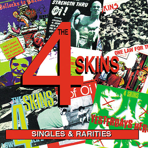 Singles And Rarities by 4-Skins
