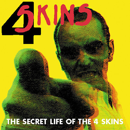 The Secret Life Of The 4 Skins by 4-Skins