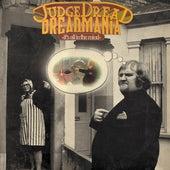 Dreadmania by Judge Dread