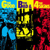 The Good The Bad And The 4 Skins by 4-Skins