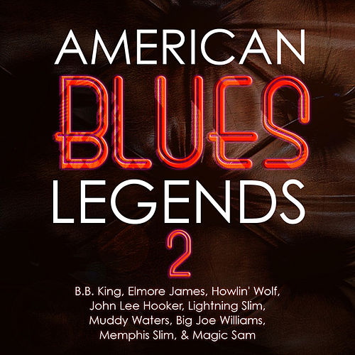 American Blues Legends Vol. 2 by Various Artists