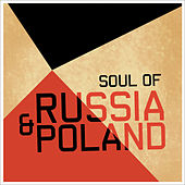 Soul of Russia & Poland by 101 Strings Orchestra