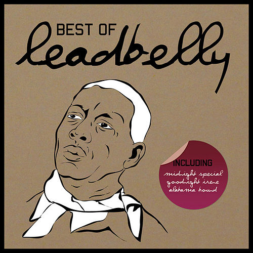 Best of Leadbelly by Leadbelly