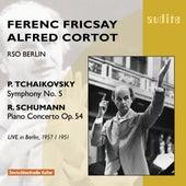 Peter Ilyich Tchaikovsky:  Symphony No. 5 & Robert Schumann: Piano Concerto by Various Artists