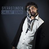 Sperrstunden Chillout Sounds by Various Artists