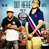 Out Here by Yung Von