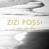 O Mar Me Leva by Zizi Possi