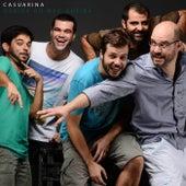 Queira ou Não Queira by Casuarina