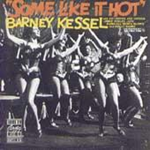 Some Like It Hot by Barney Kessel