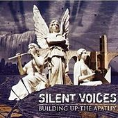 Building up the Apathy - Premaster Copy by Silent Voices