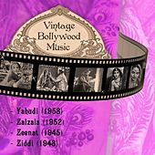 Vintage Bollywood Music: Yahudi (1958), Zalzala (1952), Zeenat (1945), Ziddi (1948) by Various Artists