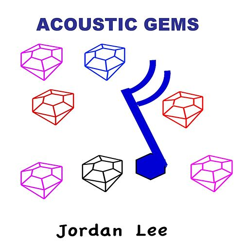 Acoustic Gems by Jordan Lee