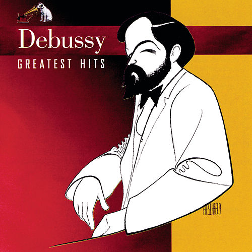 Greatest Hits by Claude Debussy