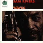 Waves by Sam Rivers