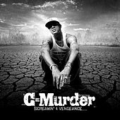 Screamin' 4 Vengeance by C-Murder