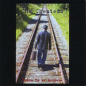 Train to Wilderness by The Cheaters
