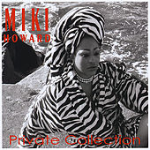 Private Collection by Miki Howard