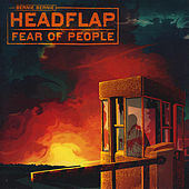 Fear of People [Cardboard Sleeve Edition] by Bernie Bernie Headflap
